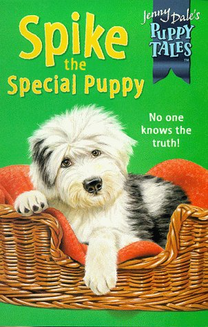 9780330480994: Puppy Tales 9:Spike Special Puppy (Jenny Dale's Puppy Tales)