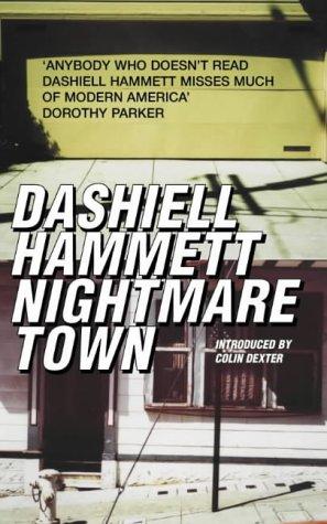 Nightmare Town: Twenty long unavailable short stori