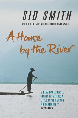 A House by the River: Smith, Sid