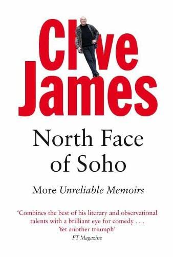 9780330481274: North Face of Soho: Unreliable Memoirs Volume IV