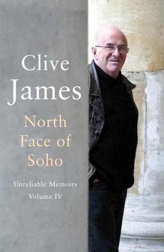 9780330481281: North Face of Soho: Unreliable Memoirs Volume IV: vol. 4