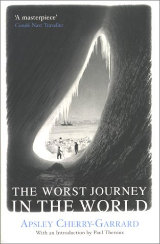 9780330481359: The Worst Journey in the World