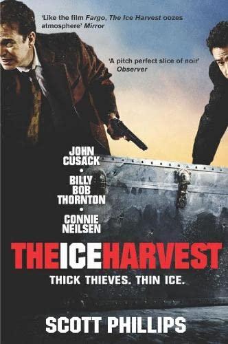 9780330481380: The Ice Harvest: A Novel