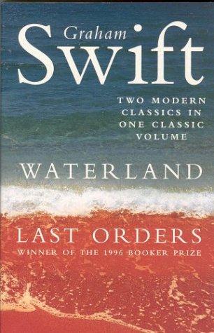 9780330481434: Waterland / Last Orders