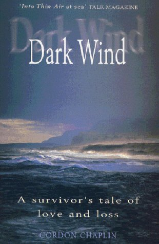 9780330481663: Dark Wind: A Survivor's Tale of Love and Loss