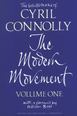 9780330481694: Selected Works Of Cyril Connolly, Vol. 1: The Modern Movement