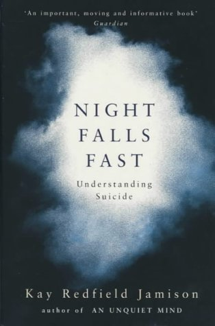 9780330481793: Night Falls Fast: Understanding Suicide