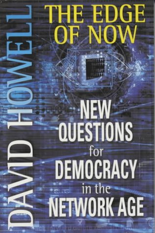 9780330482097: The Edge of Now: New Questions for Democracy in the Network Age