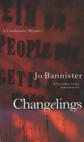 Changelings: Bannister, Jo