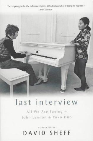 9780330482585: Last Interview: John Lennon and Yoko Ono
