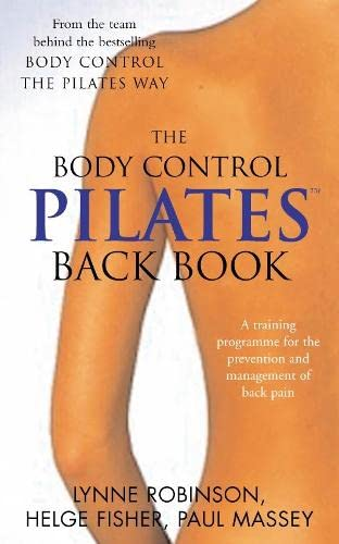 9780330483117: Pilates Back Book: A training programme for the prevention and management of back pain