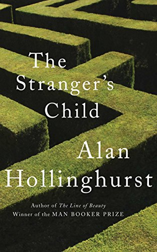 The Stranger's Child: Hollinghurst, Alan - SIGNED FIRST PRINTING UNREAD