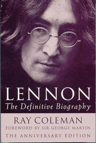 9780330483308: Lennon: The Definitive Biography Anniversar: The Definitive Biography - Anniversary Edition: 20th Anniversary Edition