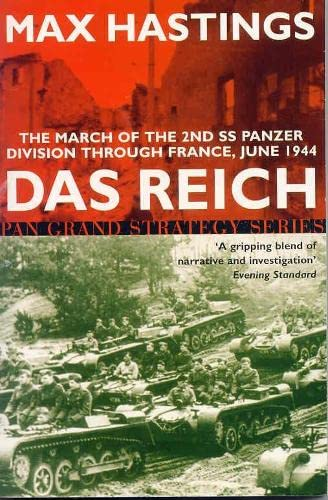 9780330483896: Das Reich: The March of the 2nd Panzer Division Through France, 1944