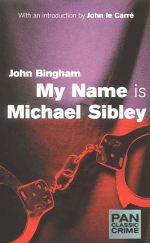 9780330484039: My Name is Michael Sibley (Pan Classic Crime)