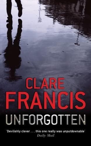 Unforgotten: Clare Francis
