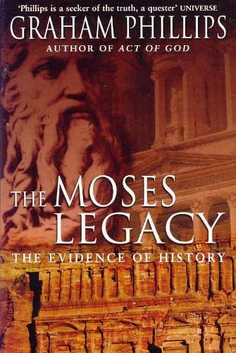9780330484084: The Moses Legacy: The Evidence of History
