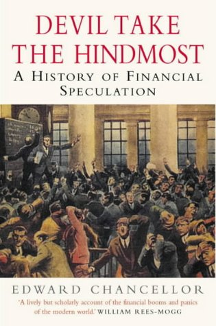 9780330484091: Devil Take The Hindmost: A History of Financial Speculation