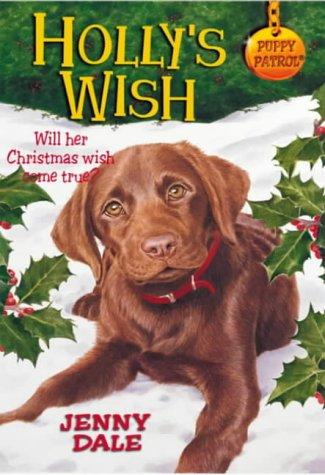 9780330484114: Puppy Patrol 35:Holly's Wish (pb)