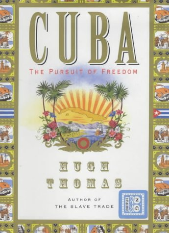 9780330484176: Cuba: The Pursuit of Freedom