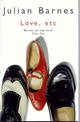 Love, etc. (0330484184) by Julian Barnes