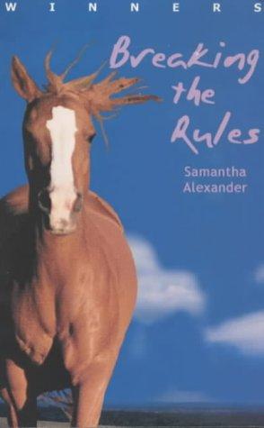 9780330484404: Breaking the Rules (Winners)