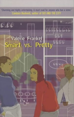 Smart vs Pretty (9780330484428) by Valerie Frankel