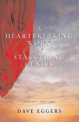 A Heartbreaking Work of Staggering Genius - First Edition, First Impression