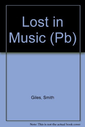 9780330484565: Lost in Music (Pb)