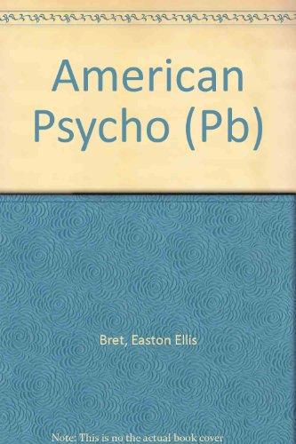 9780330484787: American Psycho (Pb)