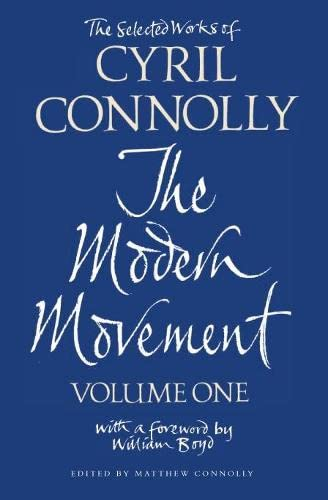 9780330485562: The Selected Works of Cyril Connolly: Modern Movement v. 1 (Vol 1)