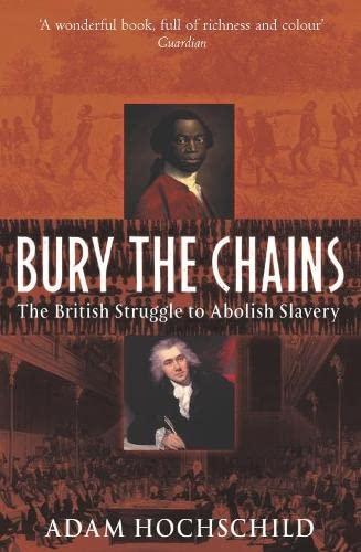 9780330485814: Bury the Chains: The British Struggle to Abolish Slavery