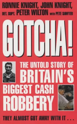 Gotcha!: The Untold Story of Britain's Biggest: Pete Sawyer, Richard