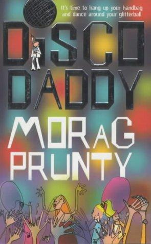 Disco Daddy: Morag Prunty