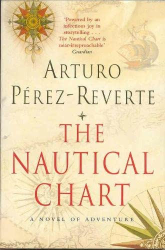 9780330486170: The Nautical Chart: A Novel of Adventure