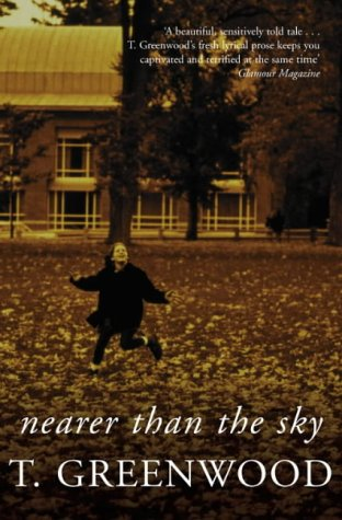 9780330486743: Nearer Than the Sky by Greenwood, T.
