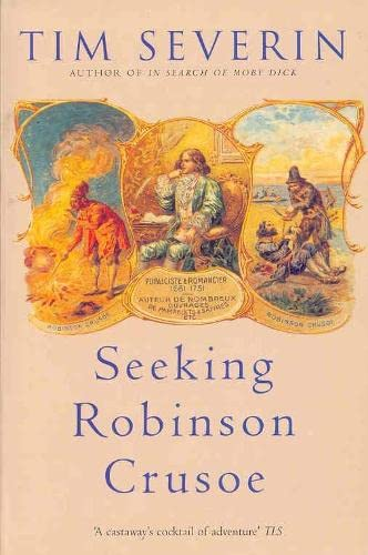 9780330486774: Seeking Robinson Crusoe