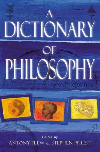 9780330487306: A Dictionary of Philosophy