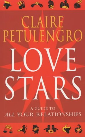 9780330487719: Love Stars: A Guide to All Your Relationships