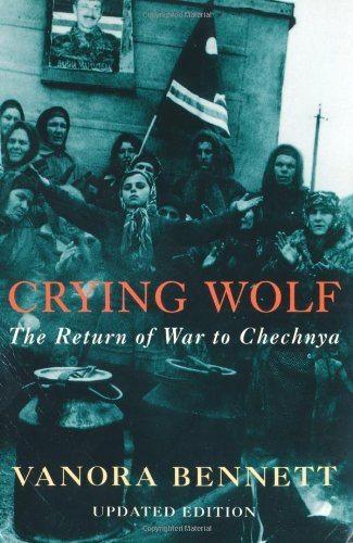 9780330488310: Crying Wolf: The Return of War to Chechnya