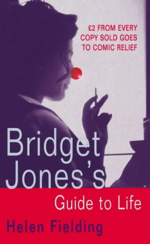 Bridget Jones's Guide to Life (Comic Relief): Helen Fielding
