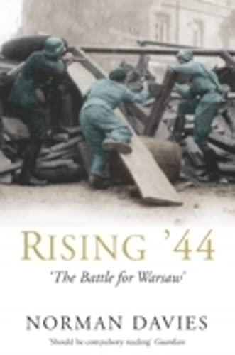9780330488631: Rising '44: The Battle for Warsaw