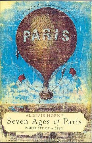 9780330488648: Seven Ages of Paris: Portrait of a City