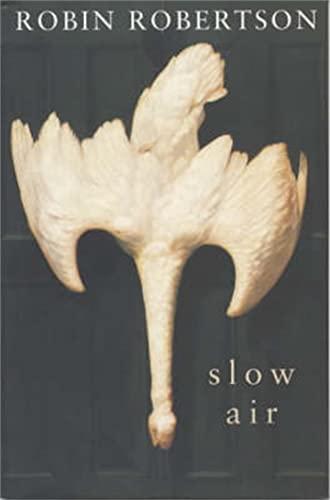 9780330488808: Slow Air