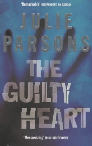 9780330488884: The Guilty Heart