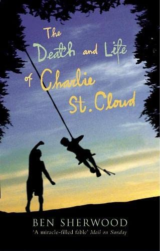9780330488907: The Death and Life of Charlie St. Cloud