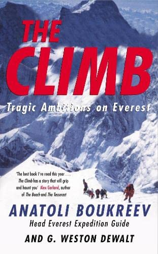 9780330488969: The Climb: Tragic Ambitions on Everest