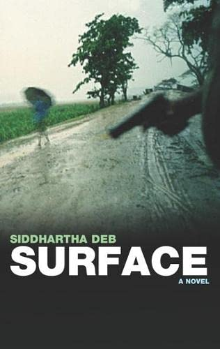 Surface-SIGNED & DATED FIRST PRINTING: Deb, Siddhartha