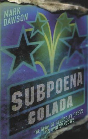 9780330489447: Subpoena Colada