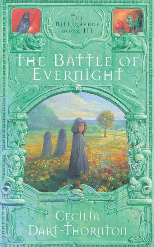 9780330489577: The Battle of Evernight (The Bitterbynde Trilogy)